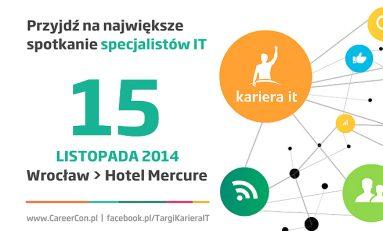 """Targi """"Kariera IT"""" 15 listopada we Wrocławiu"""