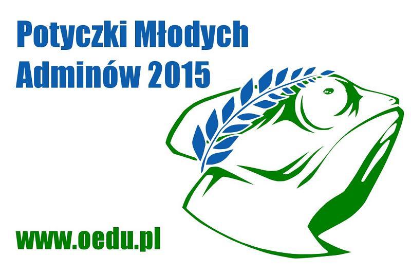 [IP]: Potyczki Młodych Adminów 2015