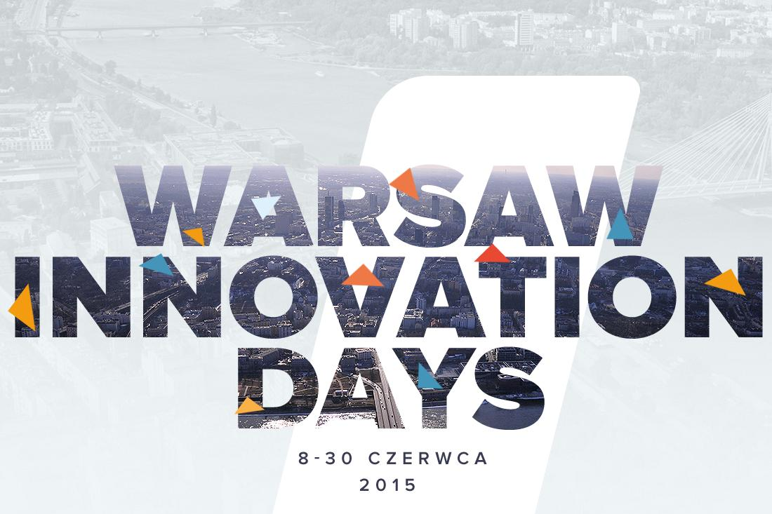 [IP]: Włącz się i kreuj – Warsaw Innovation Days