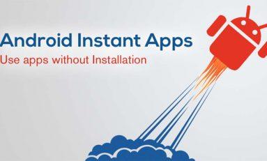 Google rozpoczyna testowanie Instant Apps
