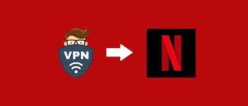 Dostęp do najlepszych programów telewizyjnych Netflix z dowolnego miejsca