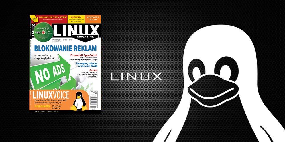 Co nowego w Linux Magazine w kwietniu?