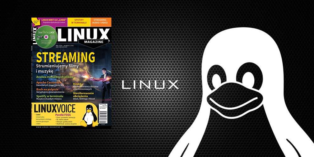 Co nowego w Linux Magazine w maju?